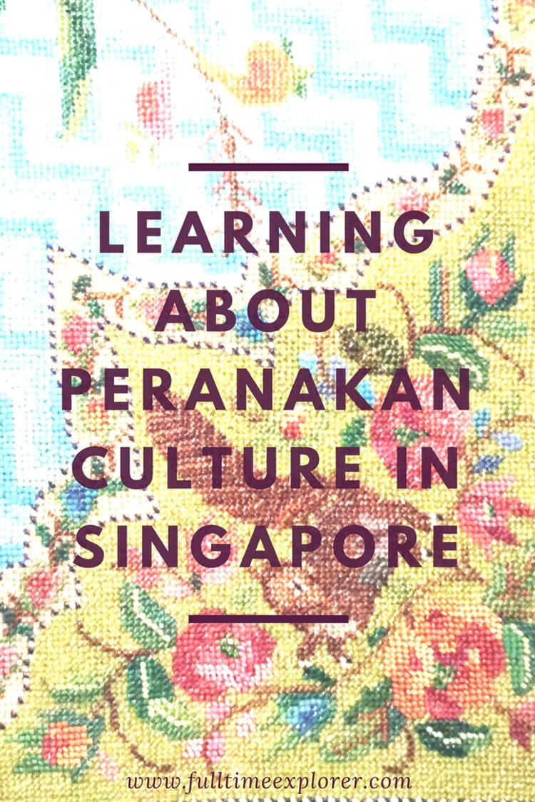 Learning About Peranakan Culture in Singapore - Museum- Things to do Singapore Travel Honeymoon Backpack Backpacking Vacation #travel #honeymoon #vacation #backpacking #budgettravel #offthebeatenpath #bucketlist #wanderlust #Singapore #Asia #southeastasia #sea #exploreSingapore #visitSingapore #seeSingapore #discoverSingapore #TravelSingapore #SingaporeVacation #SingaporeTravel #SingaporeHoneymoon