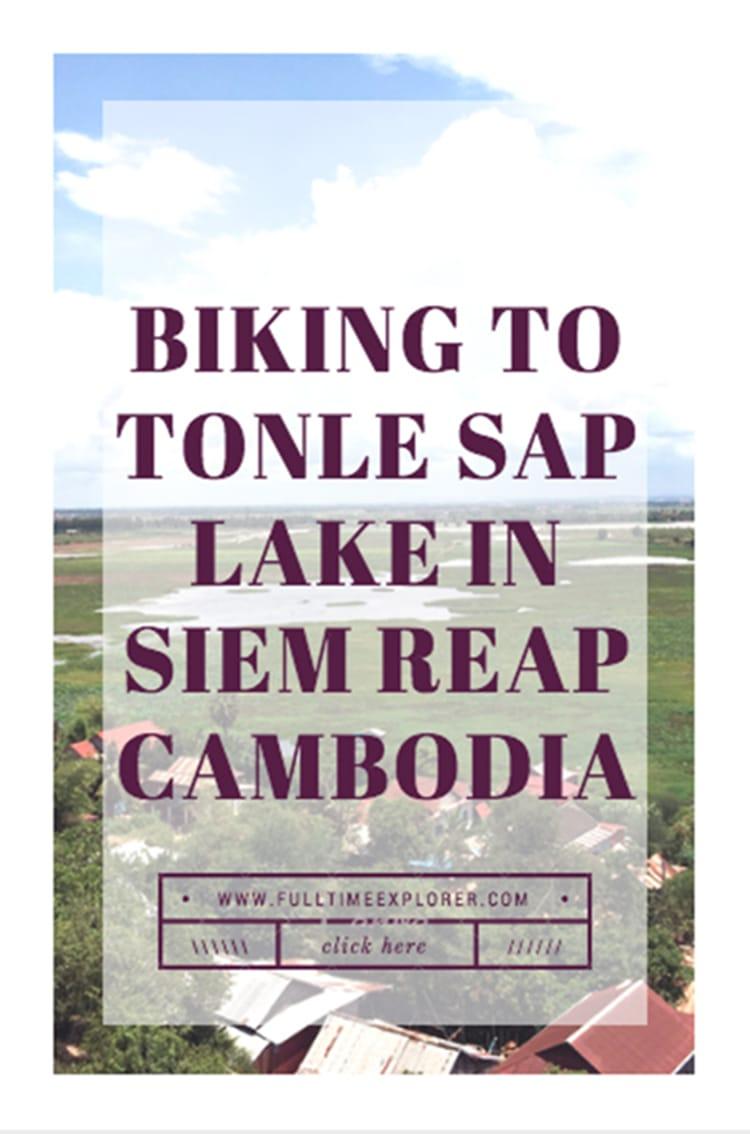 Tonle Sap Lake Siem Reap Cambodia Bike Ride Cambodia Travel Honeymoon Backpack Backpacking Vacation #travel #honeymoon #vacation #backpacking #budgettravel #offthebeatenpath #bucketlist #wanderlust #Cambodia #Asia #southeastasia #sea #exploreCambodia #visitCambodia #seeCambodia #discoverCambodia #TravelCambodia #CambodiaVacation #CambodiaTravel #CambodiaHoneymoon