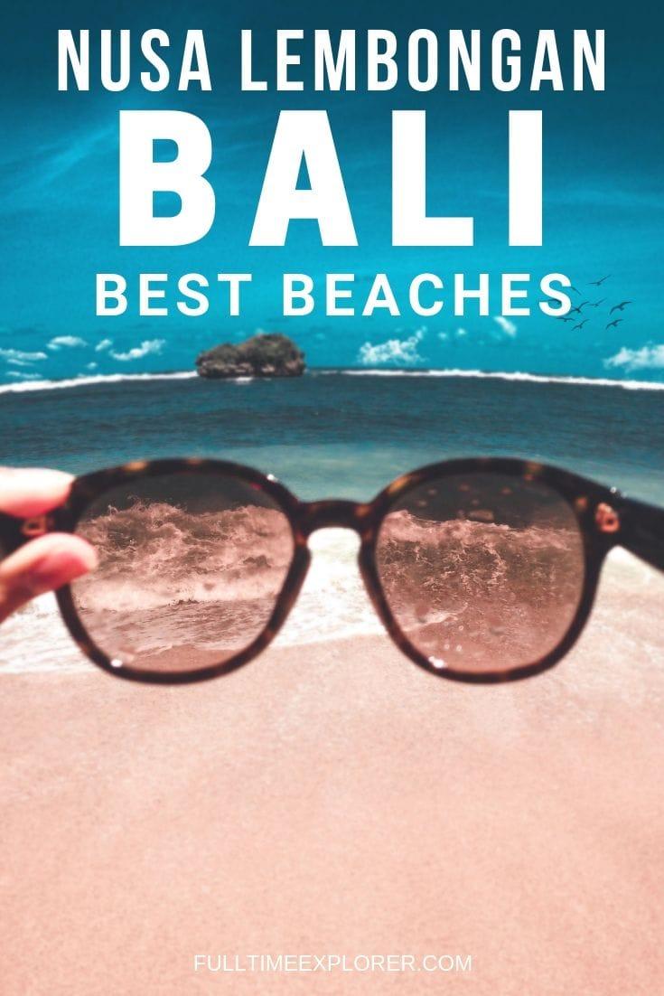 Best Beaches in Nusa Lembongan, Bali to sunbathe, snorkel, scuba, chill Bali, Indonesia Travel Honeymoon Backpack Backpacking Vacation #travel #honeymoon #vacation #backpacking #budgettravel #offthebeatenpath #bucketlist #wanderlust #Bali #Asia #southeastasia #sea #indonesia #exploreBali #visitBali #seeBali #discoverBali #TravelBali #BaliVacation #BaliTravel #BaliHoneymoon