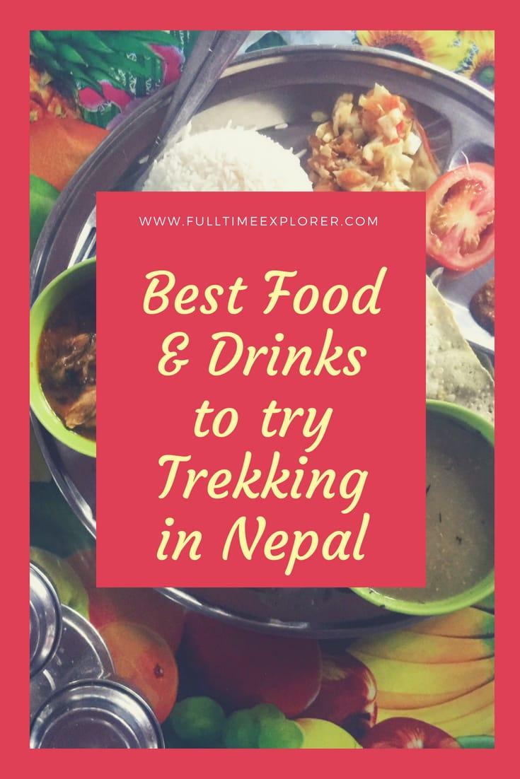The Best Foods and Drinks to Try While Trekking in Nepal - Full Time Explorer Nepal Travel Honeymoon Backpack Backpacking Vacation #travel #honeymoon #vacation #backpacking #budgettravel #offthebeatenpath #bucketlist #wanderlust #Nepal #Asia #southasia #exploreNepal #visitNepal #seeNepal #discoverNepal #TravelNepal #NepalVacation #NepalTravel #NepalHoneymoon