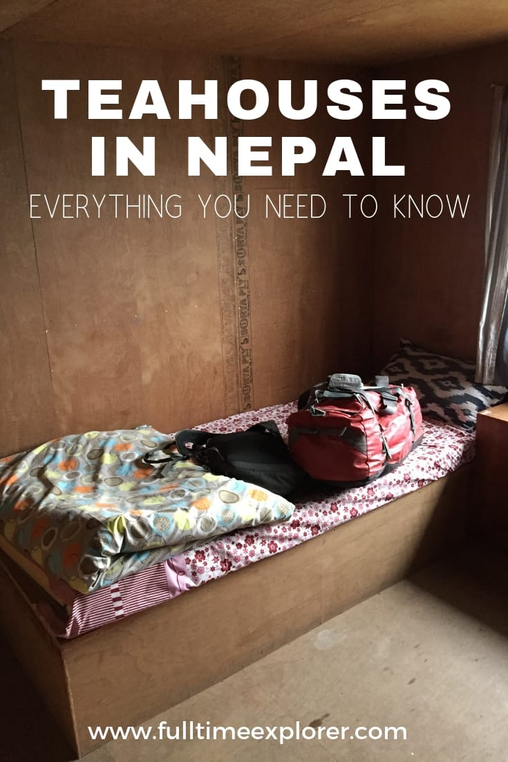 Tea houses in Nepal: Everything to Know Before Trekking Full Time Explorer Nepal | Travel Destinations | Honeymoon | Backpack | Backpacking | Vacation South Asia | Budget | Off the Beaten Path | Trekking | Bucket List | Wanderlust | Things to Do and See | Culture | Food | Tourism | Like a Local | #travel #vacation #backpacking #budgettravel #offthebeatenpath #bucketlist #wanderlust #Nepal #Asia #southasia #exploreNepal #visitNepal #seeNepal #discoverNepal #TravelNepal