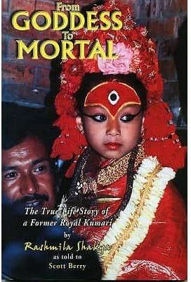 From Goddess to Mortal Rashmila Shakya Scott Berry Book Cover